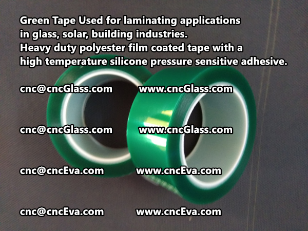 Green Tape is designed for laminating applications in glass laminate, solar encapsulation, automotive, aerospace, and electrical Mechanical industries (4)