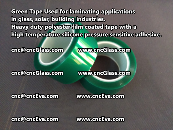 Green Tape is designed for laminating applications in glass laminate, solar encapsulation, automotive, aerospace, and electrical Mechanical industries (8)